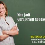 Mau Jadi Guru Privat SD Favorit?